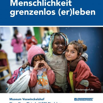 """Ausstellung """"Friedensdorf International – Menschlichkeit grenzenlos (er)leben"""""""